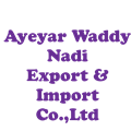 Ayeyar Waddy Nadi export and import Co.Ltd